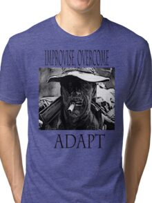 Improvise,overcome,Adapt Tri-blend T-Shirt