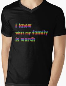i know what my family is worth - rainbow Mens V-Neck T-Shirt