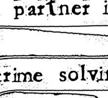 Partner in crime solving Sticker