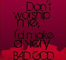 BAD GOD! by KanaHyde