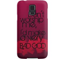BAD GOD! Samsung Galaxy Case/Skin