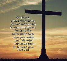 Deuteronomy 31:6 by stacytoddphotog