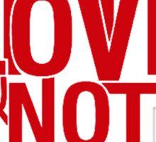 Make Love and Not War Sticker