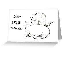 Slightly Threatening Romantic Cat Greeting Card