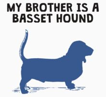 My Brother Is A Basset Hound Baby Tee
