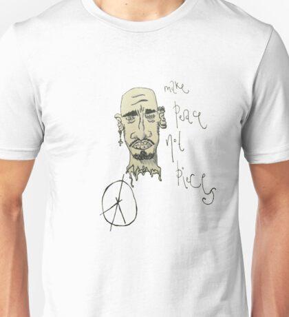 Make Peace Not Pieces Unisex T-Shirt