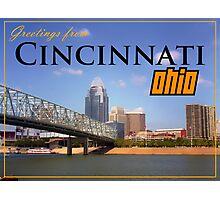 Greetings From Cincinnati Ohio Photographic Print