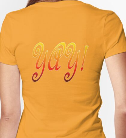 Yay! Womens Fitted T-Shirt
