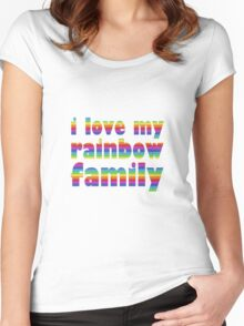 i love my rainbow family Women's Fitted Scoop T-Shirt