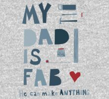 My Dad is Fab Kids Clothes