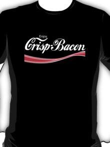 Enjoy Crisp Bacon T-Shirt