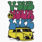 V-DUB YOUR LIFE by Hendrie Schipper