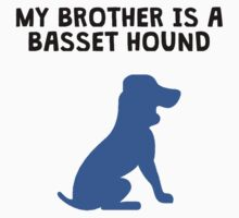 My Brother Is A Basset Hound Kids Tee