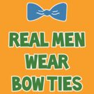 Real Men Wear Bow Ties - Mad Hatter by magicalribbons