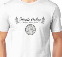 Hustle Online Unisex T-Shirt