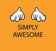 Simply Awesome (Hands / Pos) Unisex T-Shirt