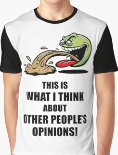 This Is What I Think About Other People's Opinions! (Emoticon Smiley Meme) Graphic T-Shirt