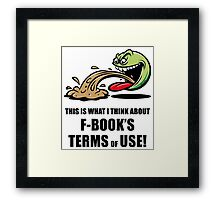 This Is What I Think About F-Book's Terms Of Use! (Emoticon Smiley Meme) Framed Print