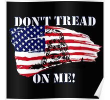 Don't Tread on Me! Poster