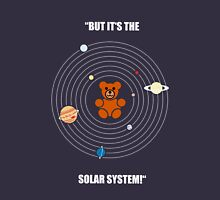 """""""But it's the Solar System!"""" - with text T-Shirt"""