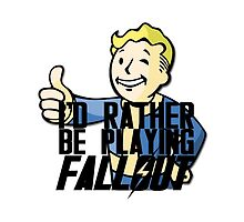 I'd Rather Be Playing Fallout by inkspill