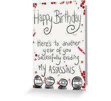 Assassins Birthday Card. Greeting Card