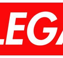 Illegal Sticker