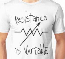Resistance is... Unisex T-Shirt