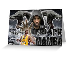 THE BLACK MAMBA KOBE BRYANT Greeting Card