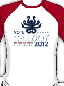 VOTE GREYJOY 2012 T-Shirt