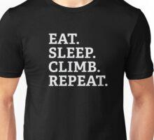 Eat. Sleep. Climb. Repeat. Unisex T-Shirt