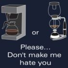 Filter or Syphon - Don't make me hate you by fridley