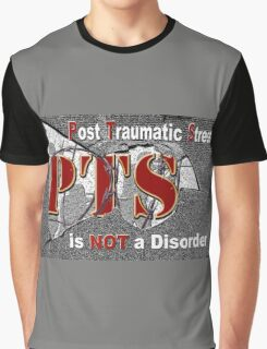 PTS - is NOT  a Disorder Graphic T-Shirt