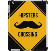 Funny Hipster Caution sign iPad Case/Skin