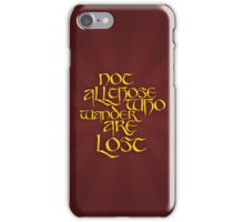 Not All Those Who Wander Cover iPhone Case/Skin