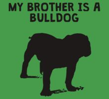 My Brother Is A Bulldog Baby Tee