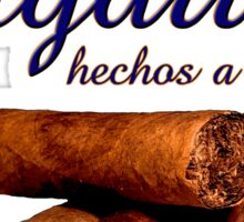 Cigars - Rolled by Hand - Imported from Havana  -  Cigarros - hechos a mano - Importados de la Habana Sticker