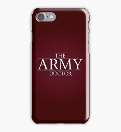 The Army Doctor iPhone Case/Skin