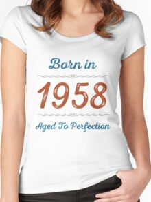 Born In 1958 Aged To Perfection Women's Fitted Scoop T-Shirt