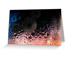 Bubblescapes - Oil in Water V Greeting Card