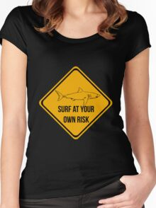 Sharks. Surf at your own risk Women's Fitted Scoop T-Shirt