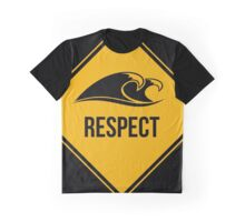 Respect the ocean and the waves. Surfing lifestyle. Graphic T-Shirt
