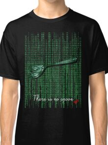 There is no spoon by neo Classic T-Shirt