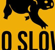 Go slow, koala sign, for easy people.  Sticker