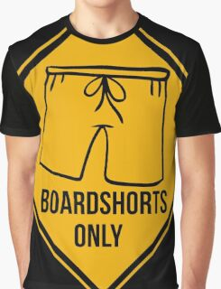 Board shorts only. Surf, good vibes, sign. Graphic T-Shirt
