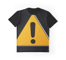 Hazard warning exclamation mark sign Graphic T-Shirt