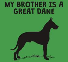 My Brother Is A Great Dane Kids Clothes