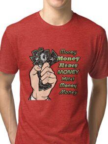money money money Tri-blend T-Shirt