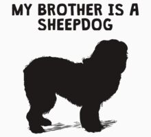 My Brother Is A Sheepdog One Piece - Long Sleeve