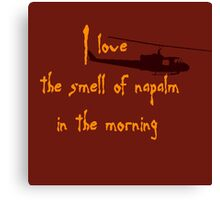 I love the smell of napalm in the morning. Helicopter Canvas Print